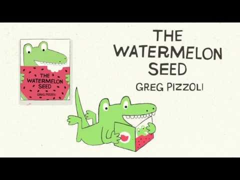 The Watermelon Seed by Greg Pizzoli Book Trailer