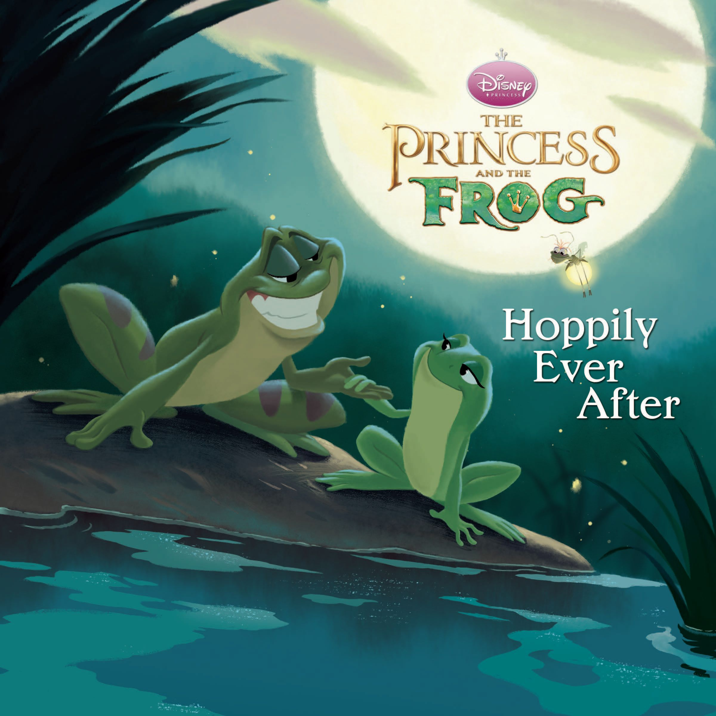 The Princess And The Frog Hoppily Ever After Disney The Princess Frog Book