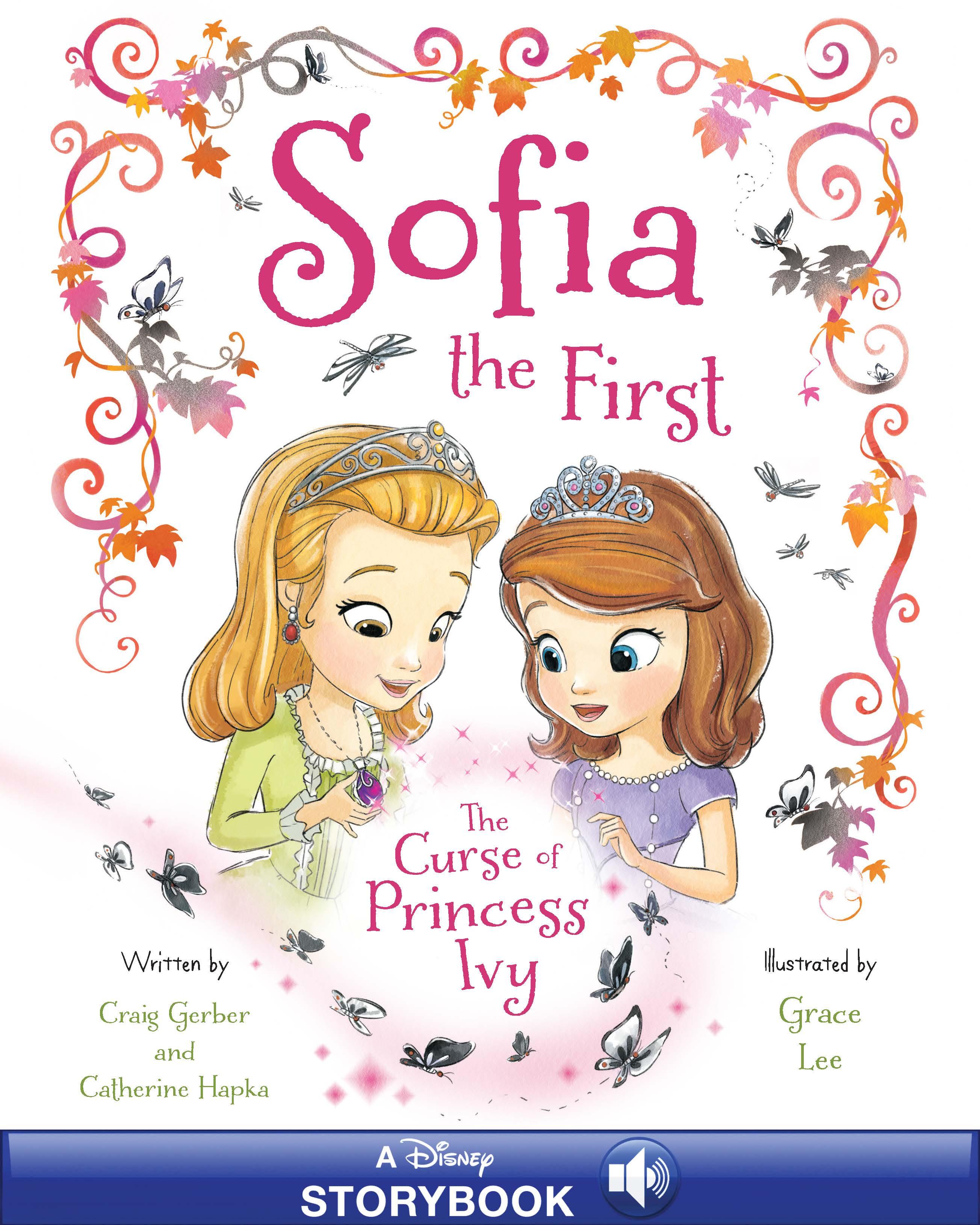 Sofia The First The Curse Of Princess Ivy Disney Books Princess Sofia Books