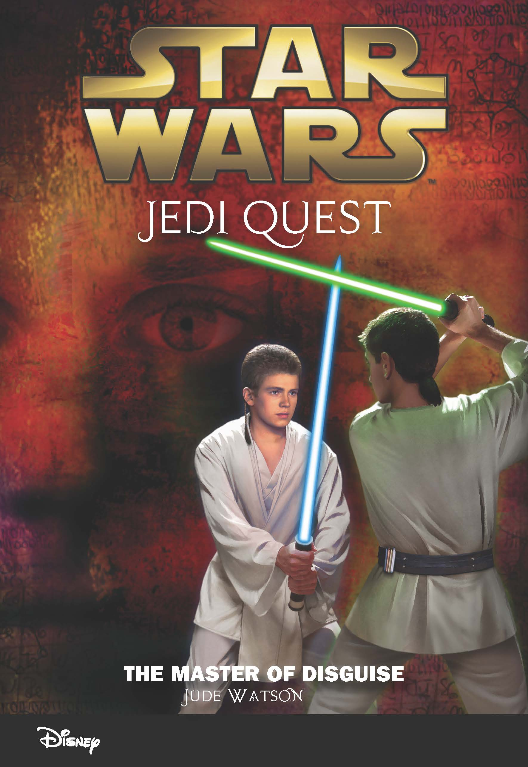 Star Wars Jedi Quest: The Master Of Disguise  Disney Books  Disney  Publishing Worldwide