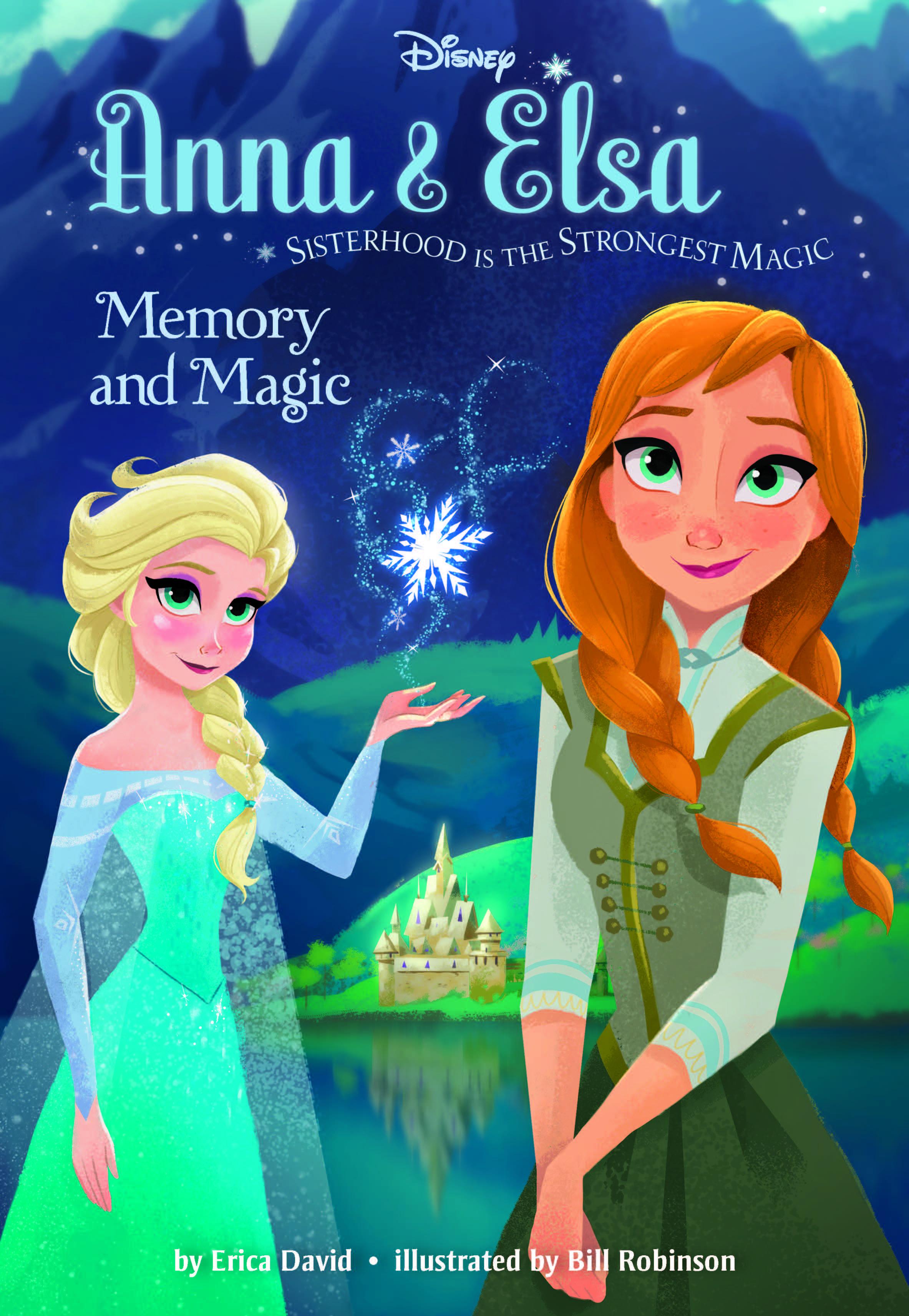 Anna Amp Elsa Memory And Magic Disney Books Disney