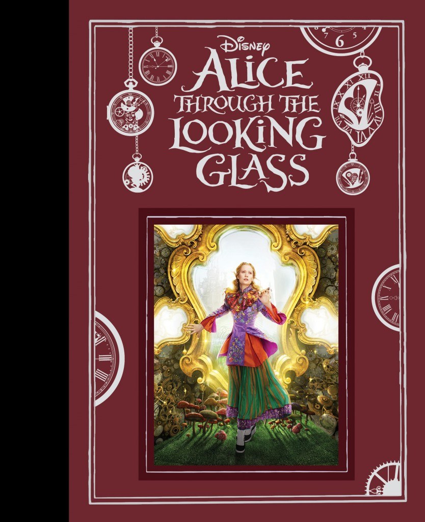 Alice Through The Looking Glass  Disney Books  Disney Publishing Worldwide